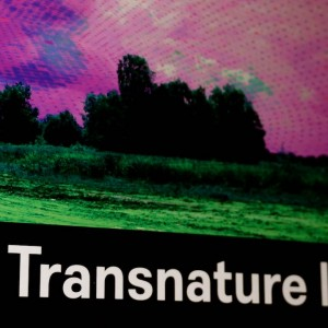 Transnature Is Here