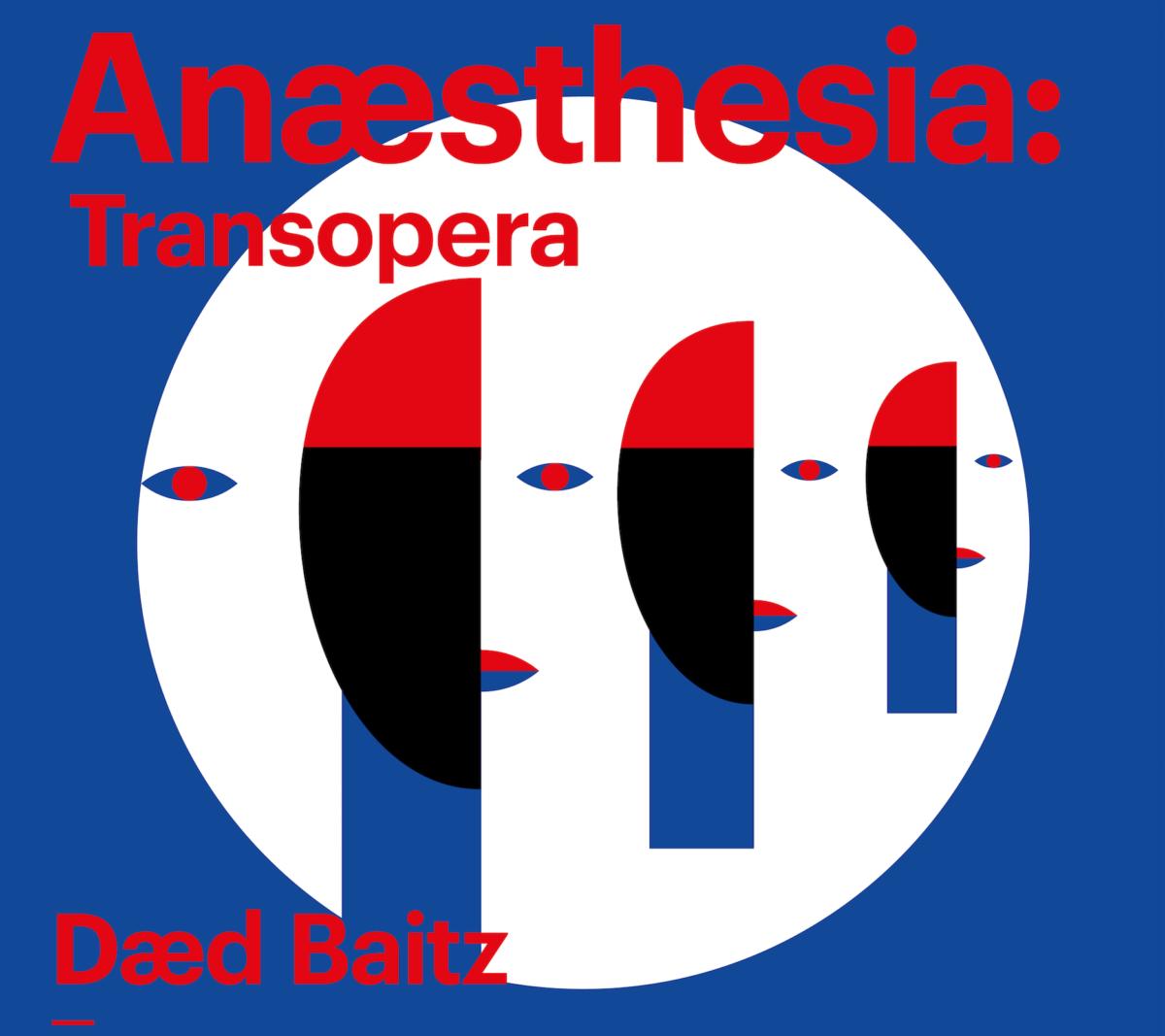 Anaesthesia: eksperymentalna transopera