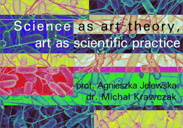 Science as art theory, art as scientific practice