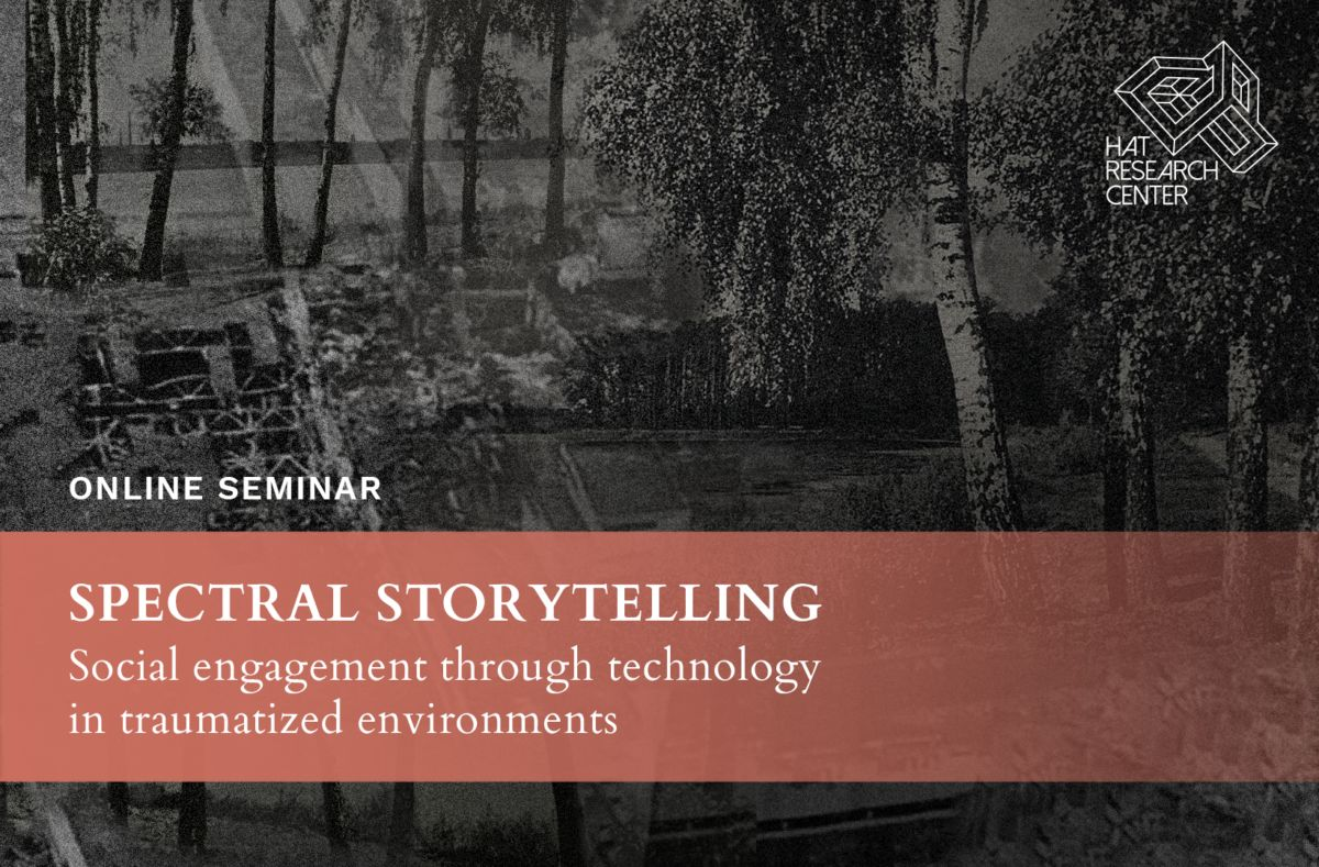 SPECTRAL STORYTELLING. SOCIAL ENGAGEMENT THROUGH TECHNOLOGY IN TRAUMATIZED ENVIRONMENTS