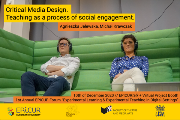 Critical Media Design. Teaching as a process of social engagement.
